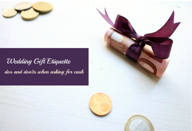 Wedding Guest Etiquette Gift Money : Wedding gift etiquette: Is it okay to ask for cash instead of gifts?